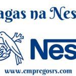 Vagas na Nestle - Empregos RS